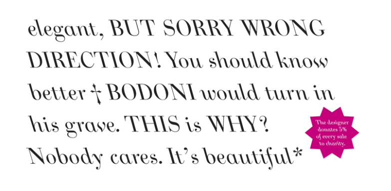 JHA Bodoni Ritalic font designed by Jan Henrik Arnold  Expensive font that cost around $5,000